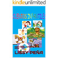 CUENTOS INFANTILES: PARA NIÑOS Y NIÑAS DE 2 A 8 AÑOS (LIBROS INFANTILES EN ESPAÑOL nº 1)