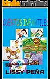 CUENTOS INFANTILES: PARA NIÑOS Y NIÑAS DE 2 A 8 AÑOS (LIBROS INFANTILES EN ESPAÑOL nº 1) (Spanish Edition)