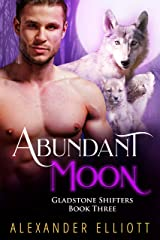 Abundant Moon: An MM gay paranormal romance (Gladstone Shifters Book 3) Kindle Edition