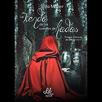 La tienda de los cuentos de hadas (Trilogía Crónicas de Silbriar nº 1)