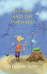 Els Oot and the Mapmaker (Tilley Pond Mouse Book 1)