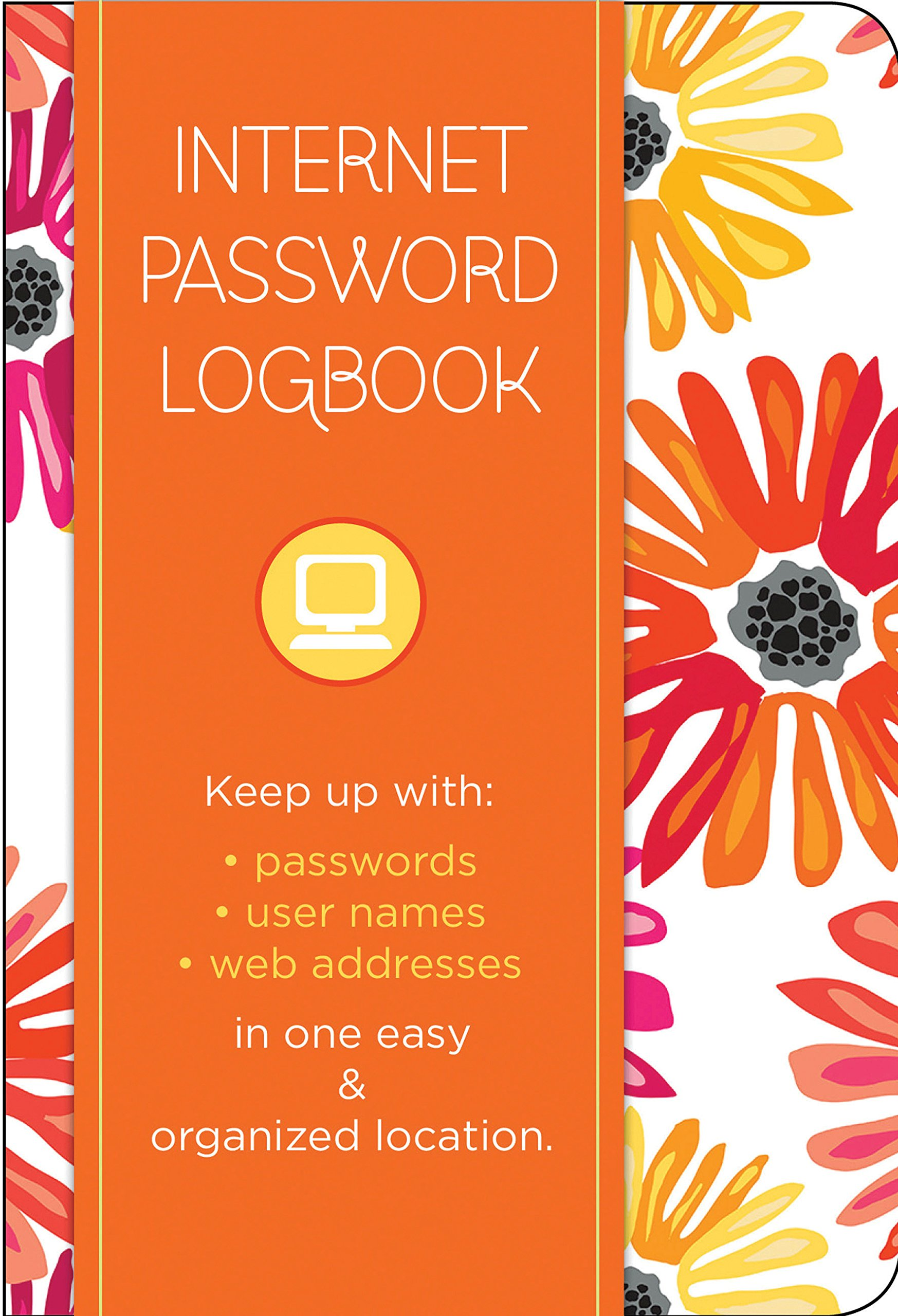 Internet Password Logbook - Botanical Edition: Keep track of: usernames, passwords, web addresses in one easy & organized location ebook