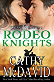 Wilde and Reckless: Rodeo Knights, A Western Romance Novel (Reckless, AZ Book 5)