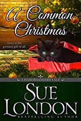 A Common Christmas (Haberdashers Tales Book 1) Kindle Edition