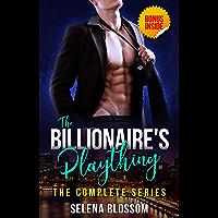 The Billionaire's Plaything: Possessive Boss Romance Complete Series + BONUS BOOK INSIDE! (English Edition)