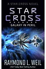 The Star Cross: Galaxy in Peril Kindle Edition