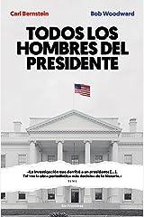 Todos los hombres del presidente (Sin fronteras) (Spanish Edition) Kindle Edition