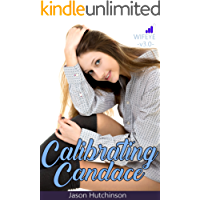 Calibrating Candace: A 'Model' Employee (WifeEye - Eric's Story Book 3)