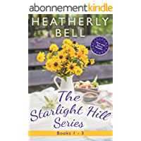 The Starlight Hill Anthology 1-3 (Starlight Hill Collection Book 1) (English Edition)