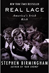 Real Lace: America's Irish Rich Kindle Edition