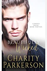Beautifully Wicked (Candied Crush Book 13) Kindle Edition