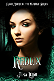 Redux (The Variant Series Book 3)