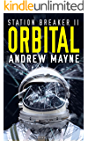Orbital (Station Breaker Book 2)