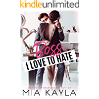 Boss I Love to Hate: An Office Romance