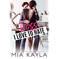 Boss I Love to Hate: An Office Romance (English Edition)