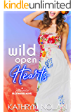 Wild Open Hearts: A Bluewater Billionaires Romantic Comedy