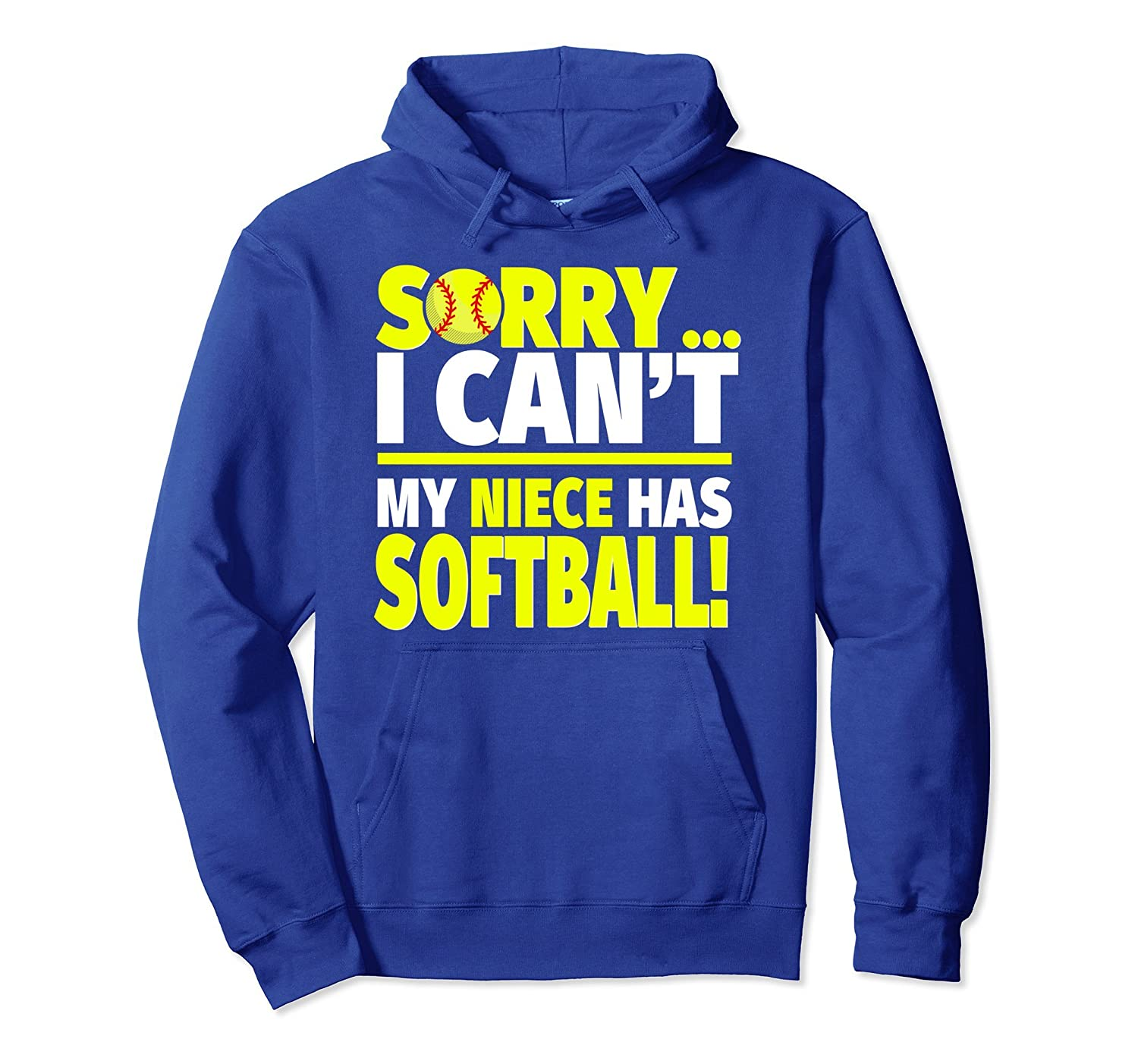 Sorry My Niece Has Softball Hoodie for Aunts and Uncles-alottee gift