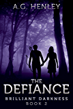 The Defiance (Brilliant Darkness Book 2)