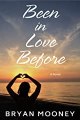 Been In Love Before: A Novel Kindle Edition
