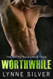 Worthwhile (The Worthy Series Book 3)