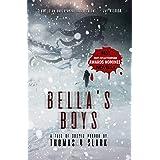 Bella's Boys: A Tale of Cosmic Horror