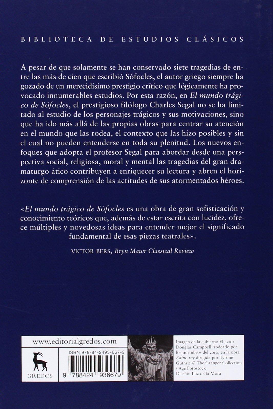 El mundo trágico de Sófocles: Charles Segal: 9788424936679: Amazon.com: Books