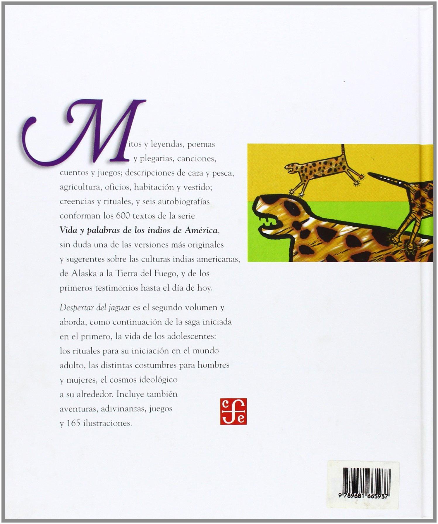 Despertar Del Jaguar: Vida Y Palabras De Los Indios De America 2 ...