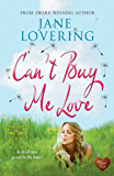 Can't Buy Me Love (Choc Lit) (Yorkshire Romances Book 6)