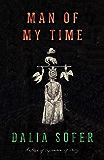 Man of My Time: A Novel