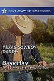Texas Cowboy Daddy (Don't Mess with Texas Cowboys Book 4)