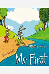 Me First Hardcover