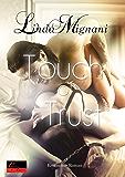 Touch of Trust: Erotischer Roman (Die Insel 3)