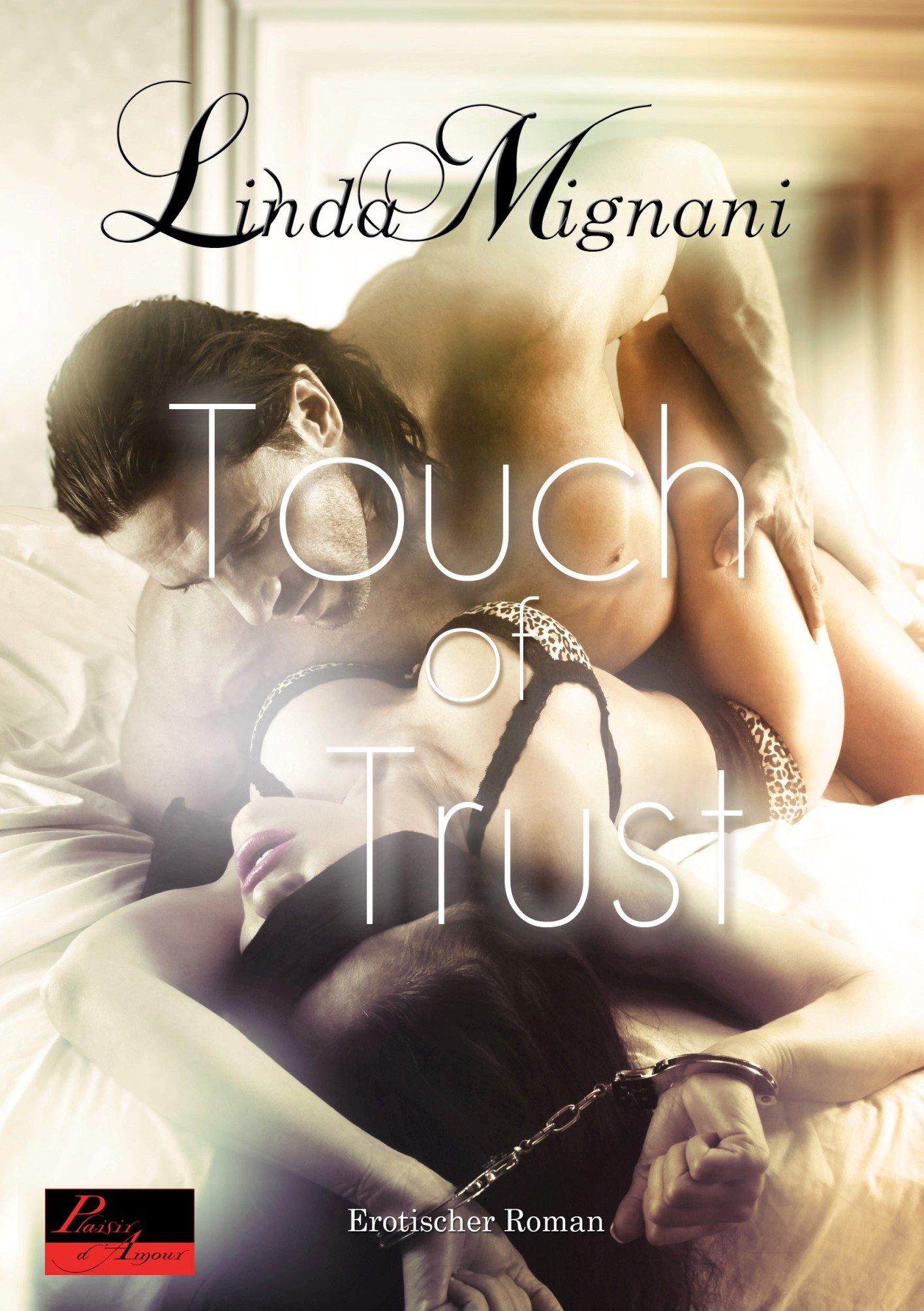 Touch of Trust: Erotischer Roman