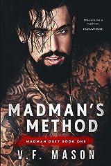 Madman's Method (Madman Duet Book 1) Kindle Edition