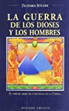 EC 03 - Guerra de Los Dioses y Los Hombres, La (The Earth Chronicles, 3)