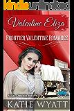 Valentine Eliza (Frontier Valentine Romance Series Book 1)