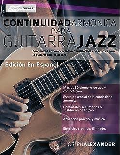 Continuidad armónica para guitarra jazz (Spanish Edition)