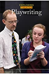 Playwriting (Exploring Theater) Library Binding