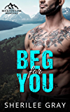 Beg For You: A Small Town Romance (Rocktown Ink Book 1)