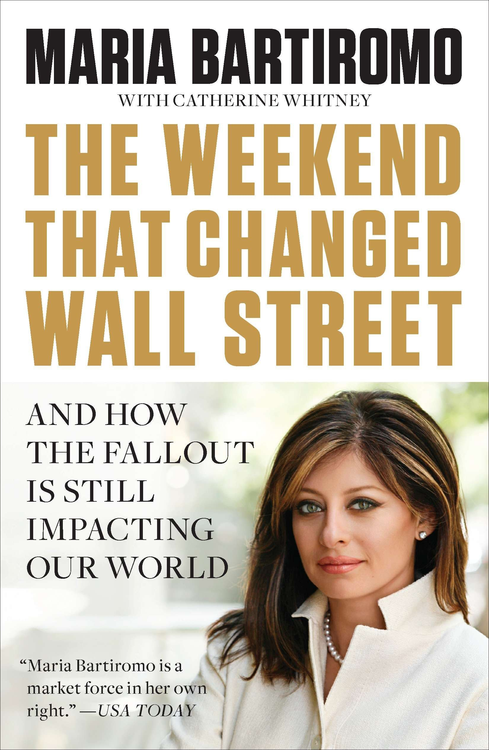 Download The Weekend That Changed Wall Street: And How the Fallout Is Still Impacting Our World pdf epub