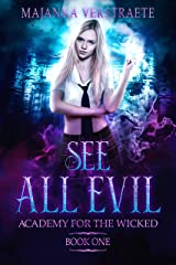 See All Evil (Academy for the Wicked Book 1) Kindle Edition