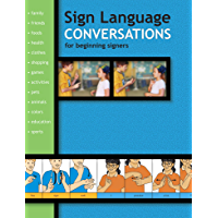 Sign Language Conversations: For Beginning Signers