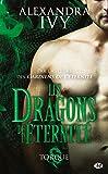 Les Dragons de l'éternité, T2 : Torque