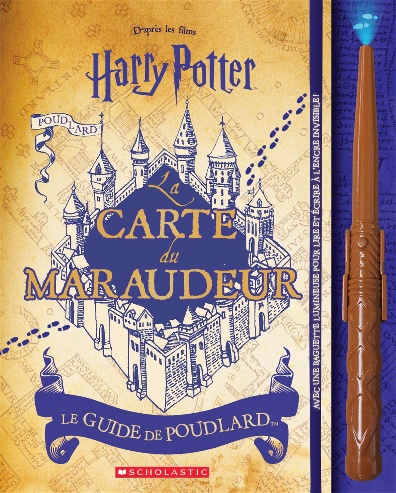 harry potter carte du maraudeur Harry Potter: La Carte Du Maraudeur: Le Guide de Poudlard (French