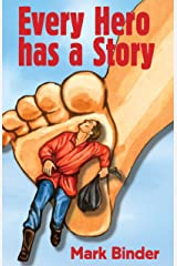 Every Hero Has A Story: A chapter book of stories from around the world Kindle Edition