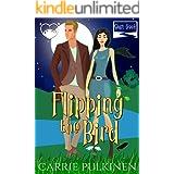 Flipping the Bird: A Paranormal Chick Lit Novel (Shift Creek Book 1)