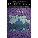 The Game: A novel of suspense featuring Mary Russell and Sherlock Holmes (A Mary Russell & Sherlock Holmes Mystery Book 7)