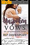 Unspoken Vows (The Unspoken Love Series)