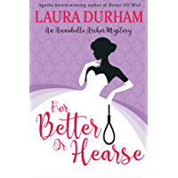 For Better Or Hearse (Annabelle Archer Wedding Planner Mystery Book 2)