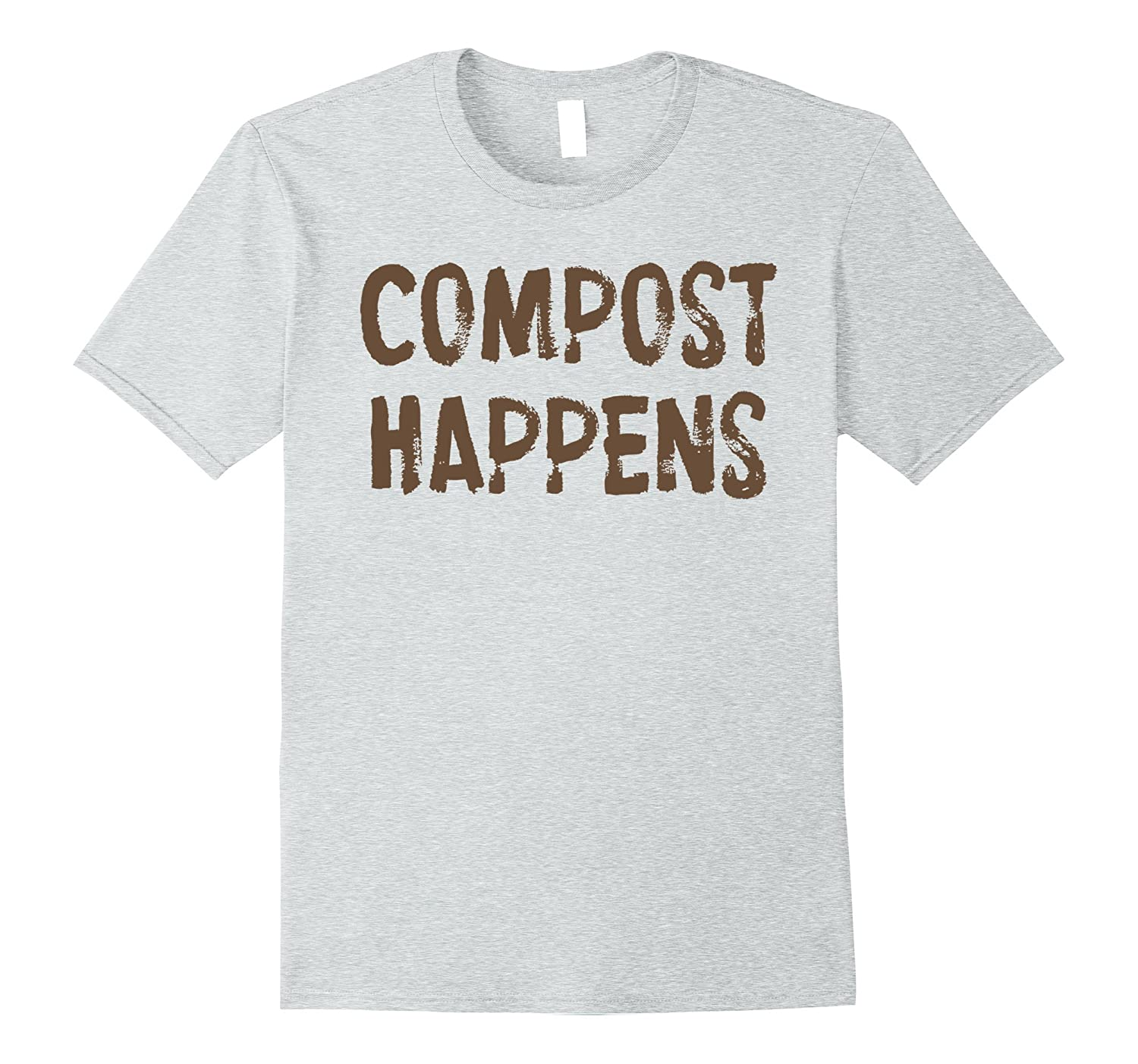 Compost Happens Funny Gardening T-shirt-ANZ